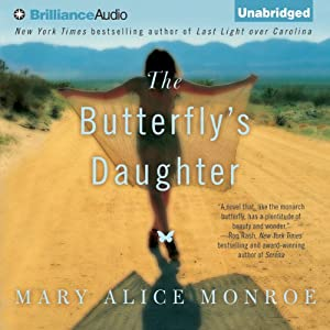 The Butterfly's Daughter | [Mary Alice Monroe]