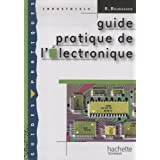 Guide pratique de l'Electroniquepar Ren� Bourgeron