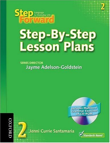 Step Forward 2 Step-by-Step Lesson Plans with Multilevel Grammar Exercises CD-ROM