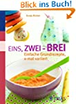 Eins, zwei - Brei!: Einfache Grundrez...