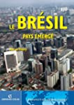 Le Br�sil, pays �merg� (Perspectives...