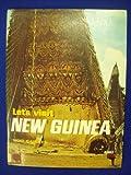 Let's Visit New Guinea
