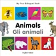 My First Bilingual Book–Animals (English–Italian)
