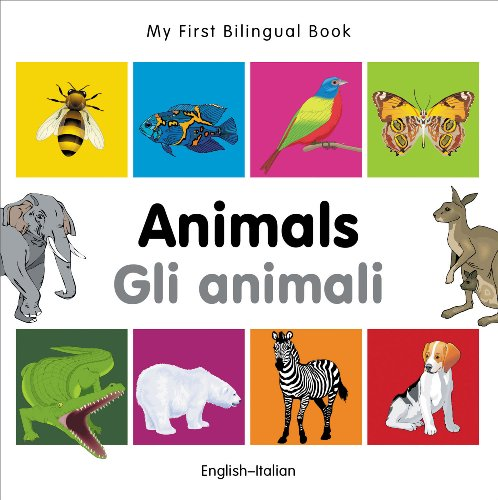 My First Bilingual Book-Animals (English-Italian)