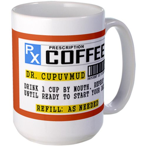 Cafepress Coffee Prescription Mug Large Mug - Standard Multi-Color