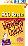 ECG Facts Made Incredibly Quick! (Inc...