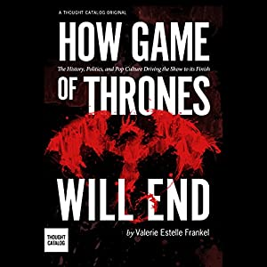 How Game of Thrones Will End Audiobook