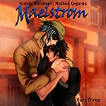 Maelstrom 3 (Yaoi) | Yamila Abraham
