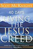 40 Days Living the Jesus Creed (1557255776) by Mcknight, Scot