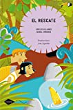 img - for El rescate / The Rescue (Cometa) (Spanish Edition) book / textbook / text book