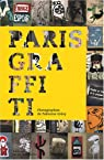 Paris Graffiti par Gr�vy