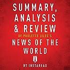 Summary, Analysis & Review of Paulette Jiles's News of the World by Instaread Hörbuch von  Instaread Gesprochen von: Dwight Equitz