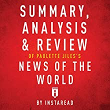 Summary, Analysis & Review of Paulette Jiles's News of the World by Instaread | Livre audio Auteur(s) :  Instaread Narrateur(s) : Dwight Equitz