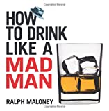 img - for How to Drink Like a Mad Man (Dover Humor) book / textbook / text book