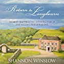 Return to Longbourn: The Next Chapter in the Continuing Story of Jane Austen's Pride and Prejudice (       UNABRIDGED) by Shannon Winslow Narrated by Marian Hussey