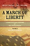 A March of Liberty: A Constitutional History of the United States, Volume 2, From 1898 to the Present (0195382749) by Urofsky, Melvin