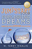 Jumpstart Your Publishing Dreams: Insider Secrets to Skyrocket Your Success