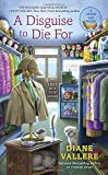 A Disguise to Die For: A Costume Shop Mystery
