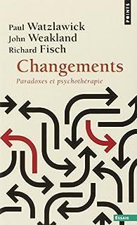 Changements par Paul Watzlawick