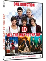 One Direction : All the Way to the Top