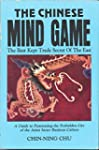 The Chinese Mind Game: The Best Kept...