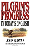 img - for Pilgrim's Progress in Today's English by Thomas, James, Bunyan, John New Edition (6/1/1971) book / textbook / text book