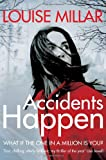 Accidents Happen Louise Millar