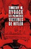 Les premi�res victimes de Hitler