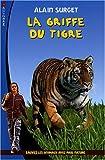 echange, troc Alain Surget - La griffe du tigre