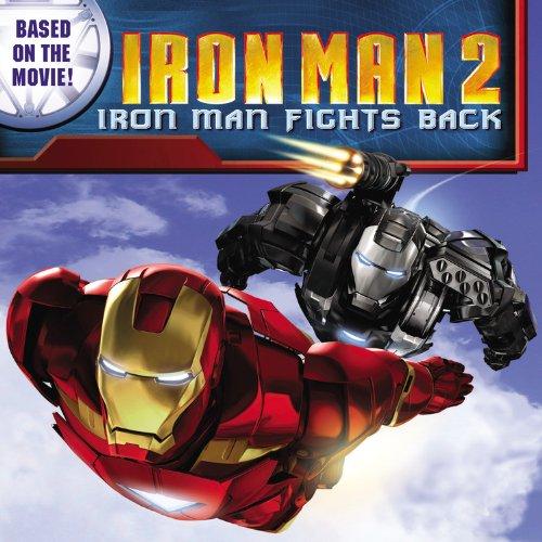 Iron Man 2: Iron Man Fights Back