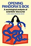 img - for Opening Pandora's Box: A Sociological Analysis of Scientists' Discourse book / textbook / text book