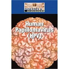 Human Papillomavirus (HPV) (Diseases and Disorders)