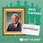 Jack Canfield - America's #1 Success Coach: Conversations With The Best Entrepreneurs On The Planet | Jack Canfield