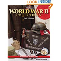 Warman's World War II Collectibles: Identification and Price Guide (Warman's World War II Collectibles: Identification...