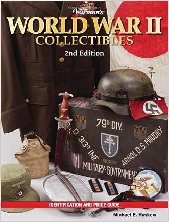 Warman's World War II Collectibles: Identification and Price Guide (Warman's World War II Collectibles: Identification & Price Guide)