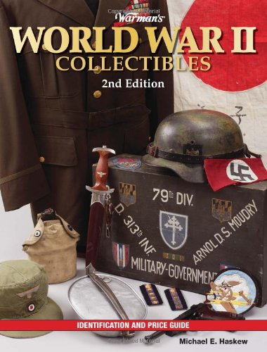 Warman's World War II Collectibles: Identification and Price Guide (Warman's World War II Collectibles: Identification & Price Guide)