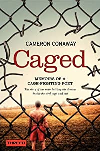 (FREE on 6/10) Caged: Memoirs Of A Cage-fighting Poet by Cameron Conaway - http://eBooksHabit.com