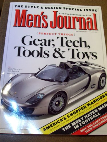 Men's Journal September 2010 Style & Design Special Issue Gear, Tech, Tools & Toys America's Chopper Warriors The Most Hated Man in Football (Foot Chopper compare prices)
