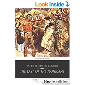 The Last of the Mohicans (The Leatherstocking Tales)