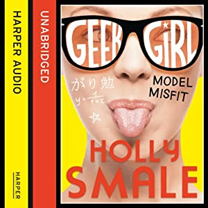 Model Misfit: Geek Girl, Book 2 Audiobook