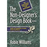 The Non-Designer's Design Book (3rd Edition)by Robin Williams