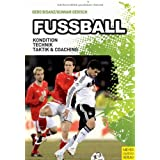 "Fu�ball: Kondition, Technik, Taktik und Coachingvon ""Gero Bisanz"""