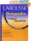 Ortografia lengua espanola: Reglas y ejercicios (Spanish Edition)