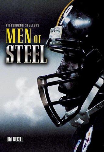 Pittsburgh Steelers: Men of Steel, Jim Wexell