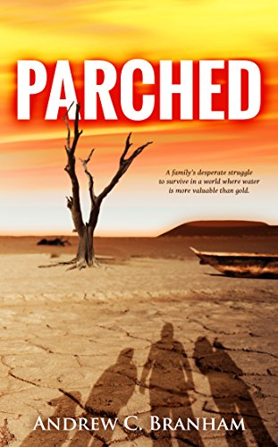Parched by Andrew C. Branham ebook deal