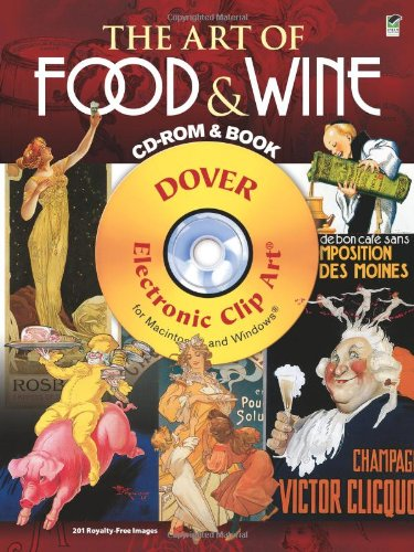 The Art of Food & Wine CD-ROM and Book (Dover Electronic Clip Art) by Clip Art