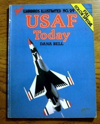USAF Today (Warbirds illustrated)