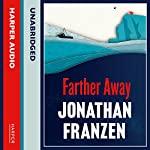 Farther Away | Jonathan Franzen
