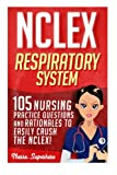 FREE Bonus eBook Included: Limited Time Offer! 105 Practice Questions for Respiratory Nursing Care!