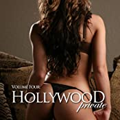 Hollywood Private - Volume 2 - Erotic Short Stories | [Sarah Fox]